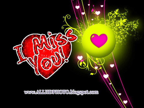 I Miss You New HD 2013 Wallpapers