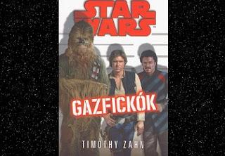 Timothy Zahn Gazfickók könyv történet, jellemzés