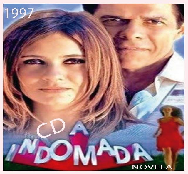 CD A INDOMADA NOVELA 1997
