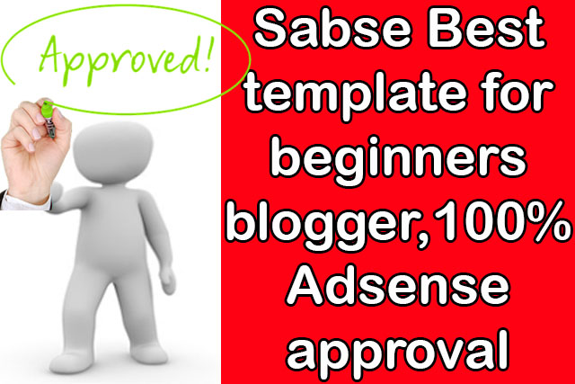 Sabse Best template for beginners blogger,100% Adsense approval template,