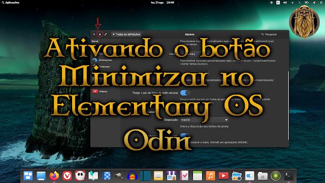 Ativando o botão minimizar no Elementary OS 6