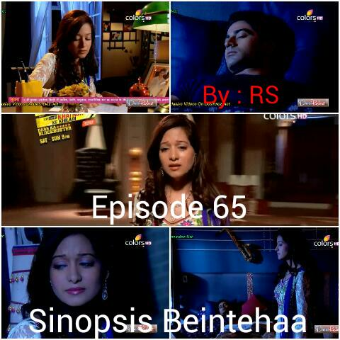 Sinopsis Beintehaa Episode 65
