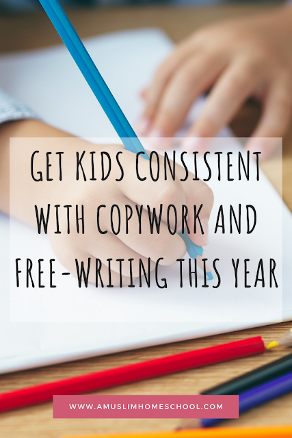 Help kids get consistent with reading, copywork and free-writing this year