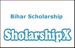 Bihar Scholarship 2017-18