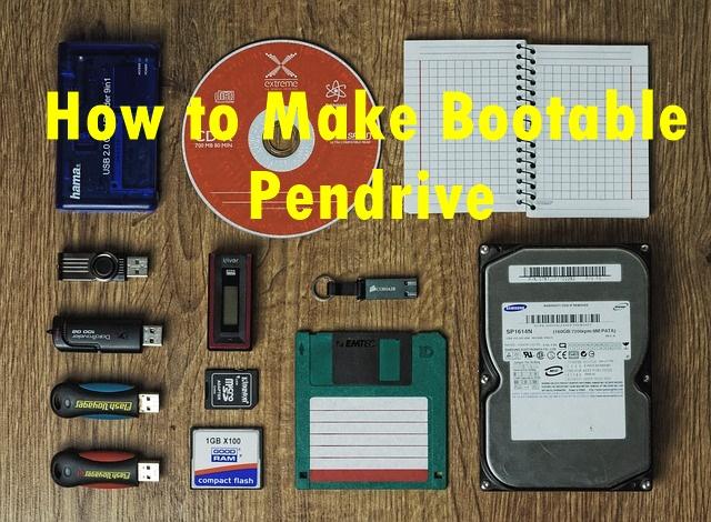 How to Make Bootable Pendrive