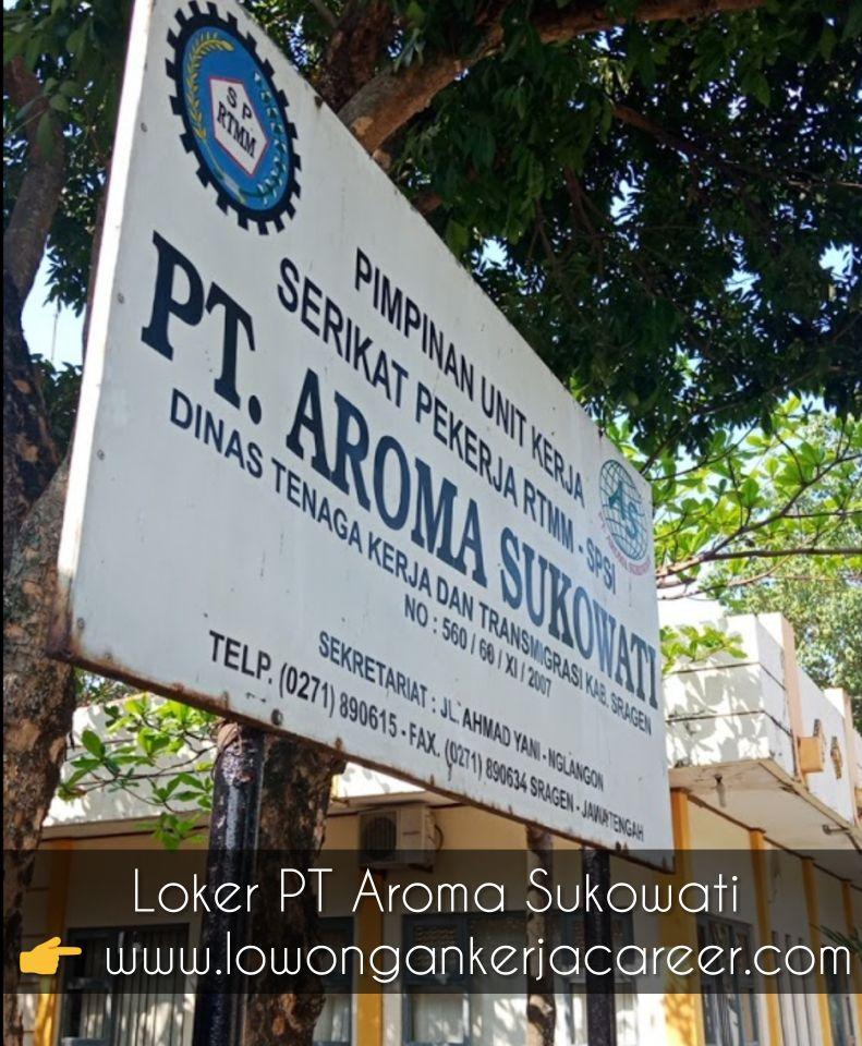 Lowongan Kerja Pt Aroma Sukowati Sragen Jl Ahmad Yani 2021