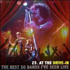 The Best 50 Bands I've Seen Live: 25. At the Drive-In