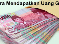 3 Cara Mendapatkan Uang Gratis Rp.2.000.000 Dari Internet 100% Halal