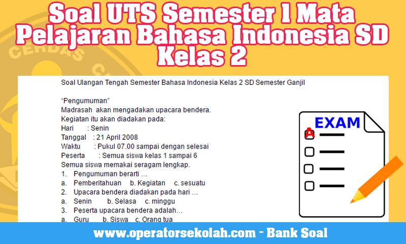 Soal UTS Semester 1 Mata Pelajaran Bahasa Indonesia SD Kelas 2