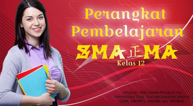 Administrasi Guru SMA Mapel Bahasa Indonesia Kelas 12
