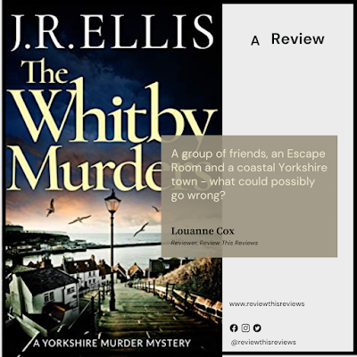 Reviewing The Whitby Murders by J R Ellis