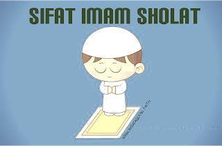 Sifat Imam Sholat