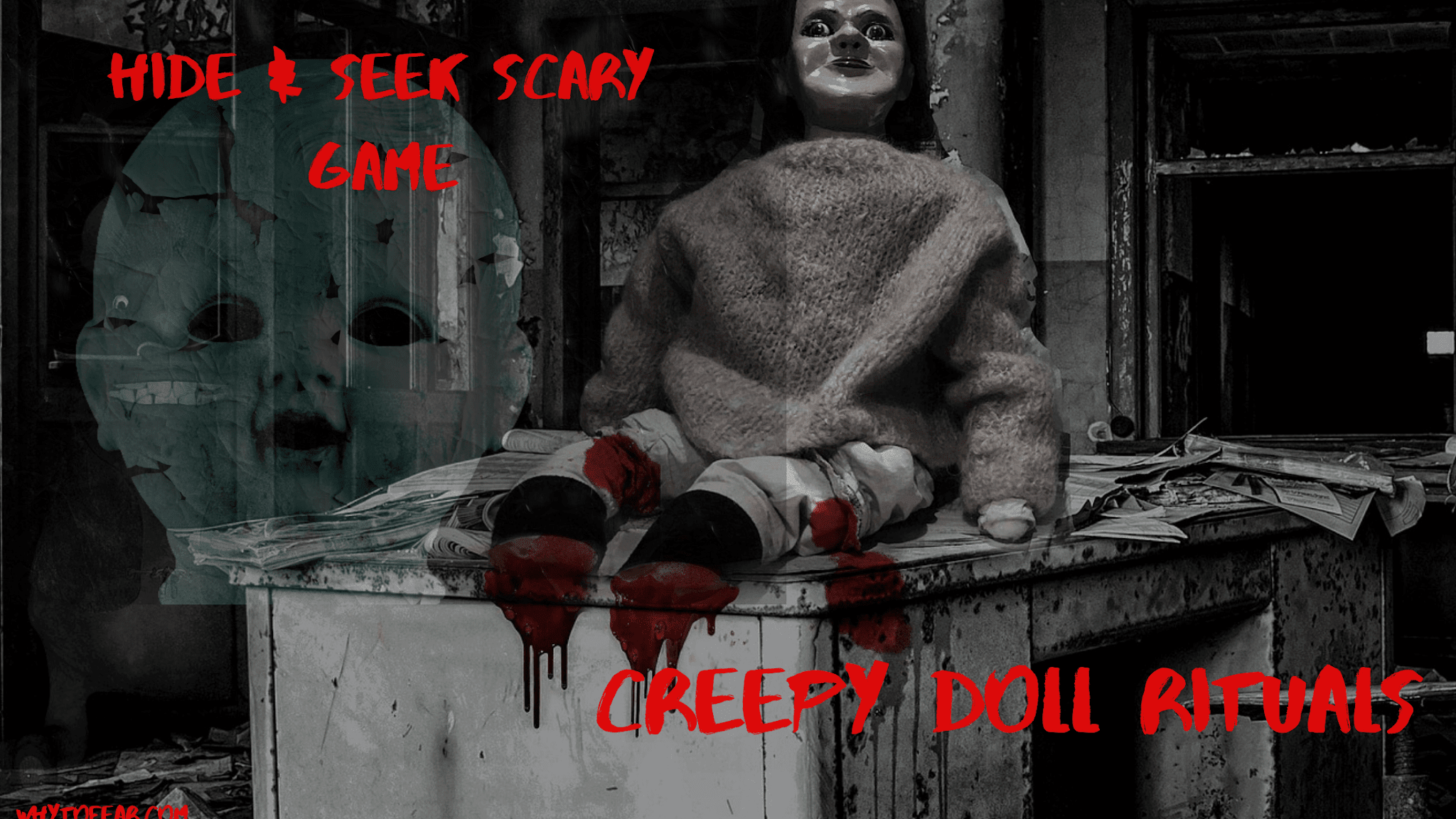 Creepy doll  ritual-Scary hide & seek game