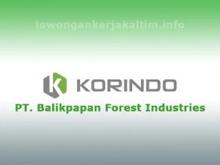 Lowongan kerja PT. Balikpapan Forest Industries, Lowongan Kerja Kaltim 2021 untuk SMA SMK D3 S1 Engineering HSE HR SDM Operator Admin Accounting dll