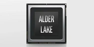 Alder Lake ذات 10 نانومتر سيتم نزولها قريبا