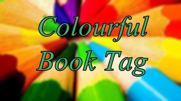 Colourful Book Tag