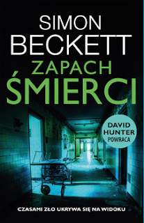 """Zapach śmierci"" Simon Beckett"