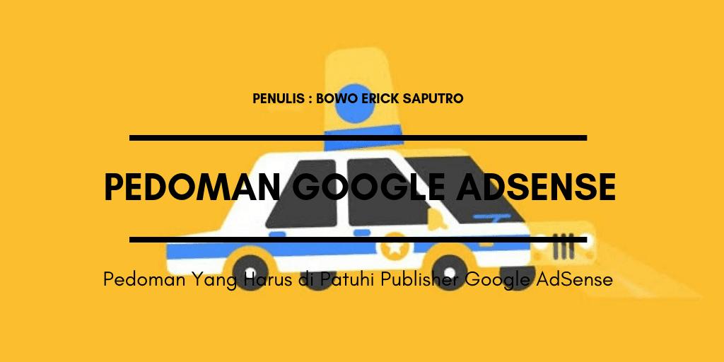 Pedoman Yang Harus Dipatuhi Publisher Google AdSense