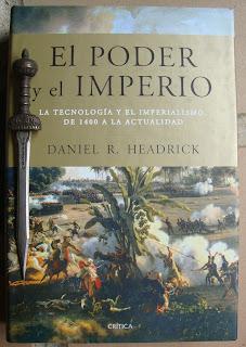 Portada del libro El poder y el imperio, de Daniel R. Headrick