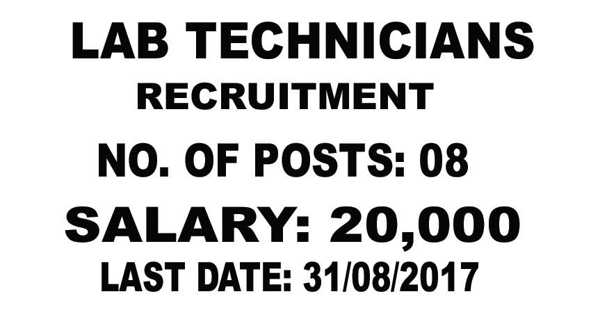 LATEST MEDICAL JOBS: Lab Technicians Recruitment-20,000 Salary