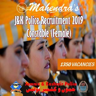 J&K Police Recruitment 2019 : Constable (Female)   1350 Vacancies