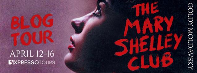 Review - The Mary Shelley Club by Goldy Moldavsky