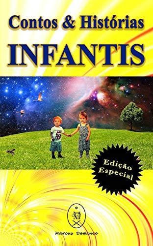 Contos & Histórias Infantis – Edição Especial - Marcus Deminco