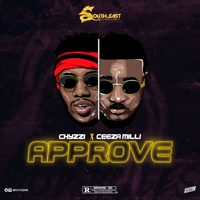 [Music + Video] Chyzzi Ft. Ceeza Milli – Approve