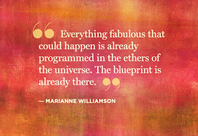 Everything fabulous that could happen is already programmed in the ether of the universe.