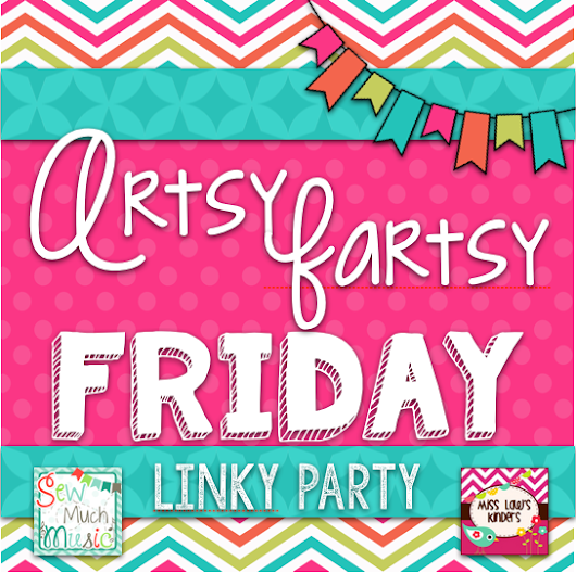 Artsy Fartsy Friday {Linky Party}