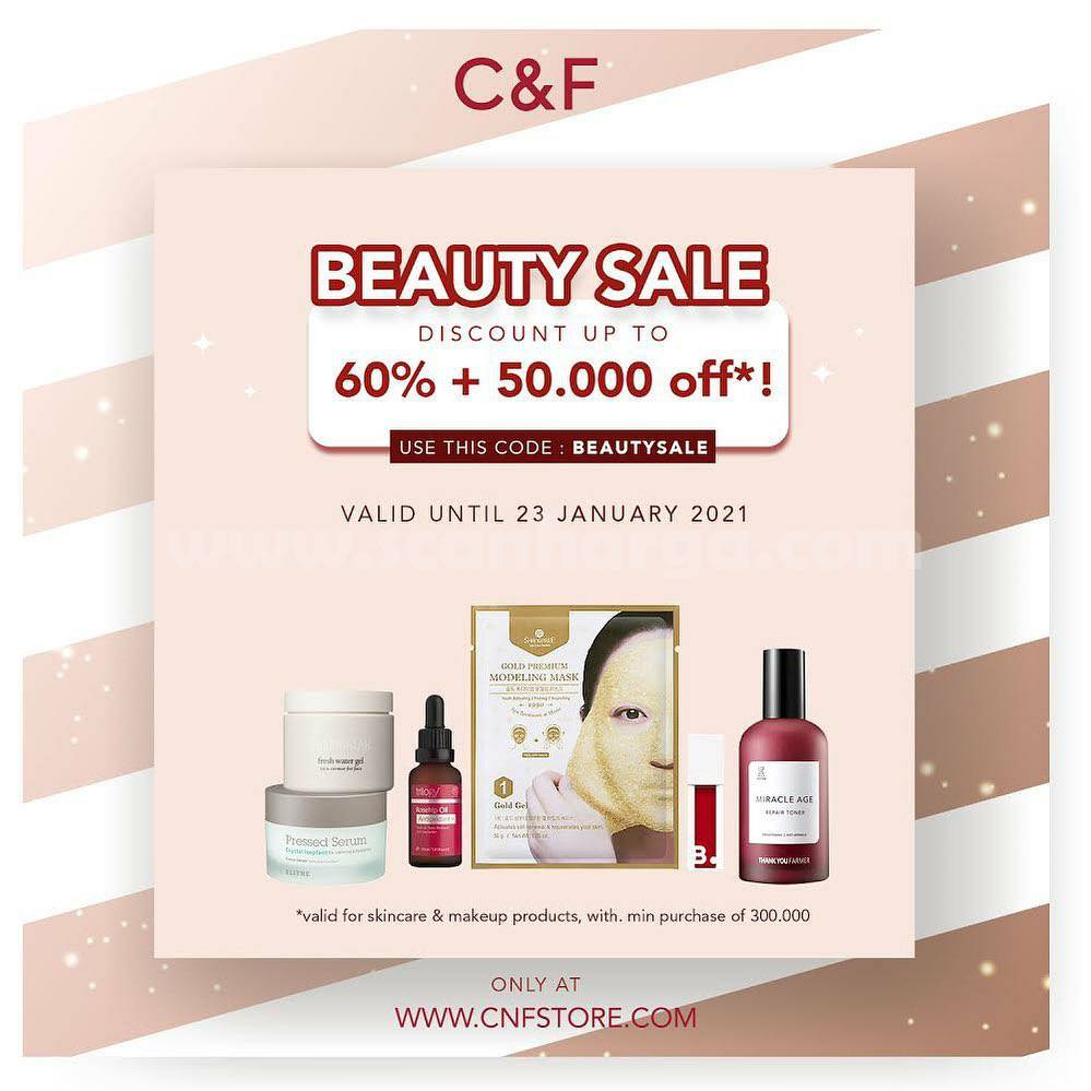C&F BEAUTY SALE! Discount 60% + 50.000 Off*!