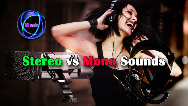 Stereo vs Mono Sounds