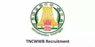 TNCWWB Recruitment 2020: Apply Online For 69 Clerk and Driver Vacancies