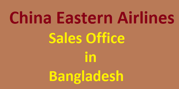 China Eastern Airlines Bangladesh Sales Office