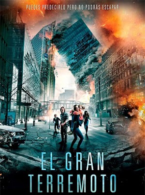 Gran Terremoto 9 Grados [1080p/720p] [Latino] [Mega - Up4ever]
