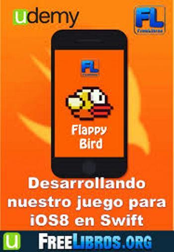 UDEMY: Flappy Bird – Desarrollando nuestro juego para iOS8 en Swift