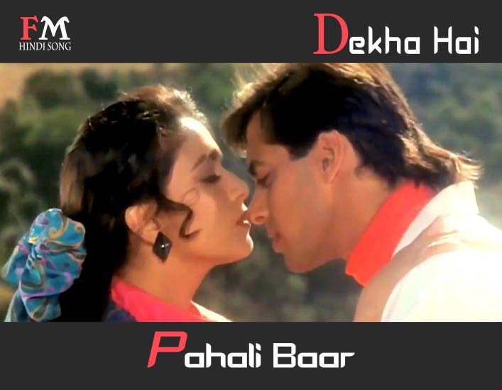 Dekha-Hai-Pahali-Baar Saajan-Ki-Saajan-1991