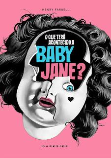 O que terá acontecido a Baby Jane? - Henry Farrel