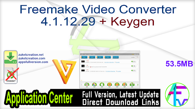 Freemake Video Converter 4.1.12.29 + Keygen