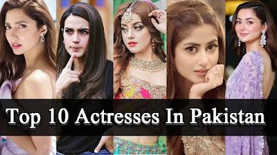 Top 10 Pakistani Actress