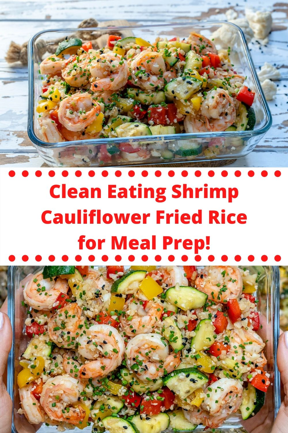 Clean Eating Shrimp Cauliflower Fried Rice for Meal Prep!