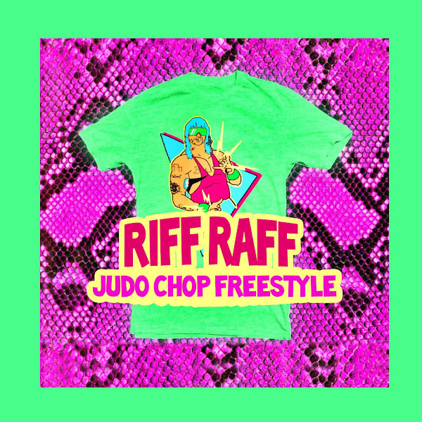 Riff Raff - Judo Chop Freestyle - Single Cover