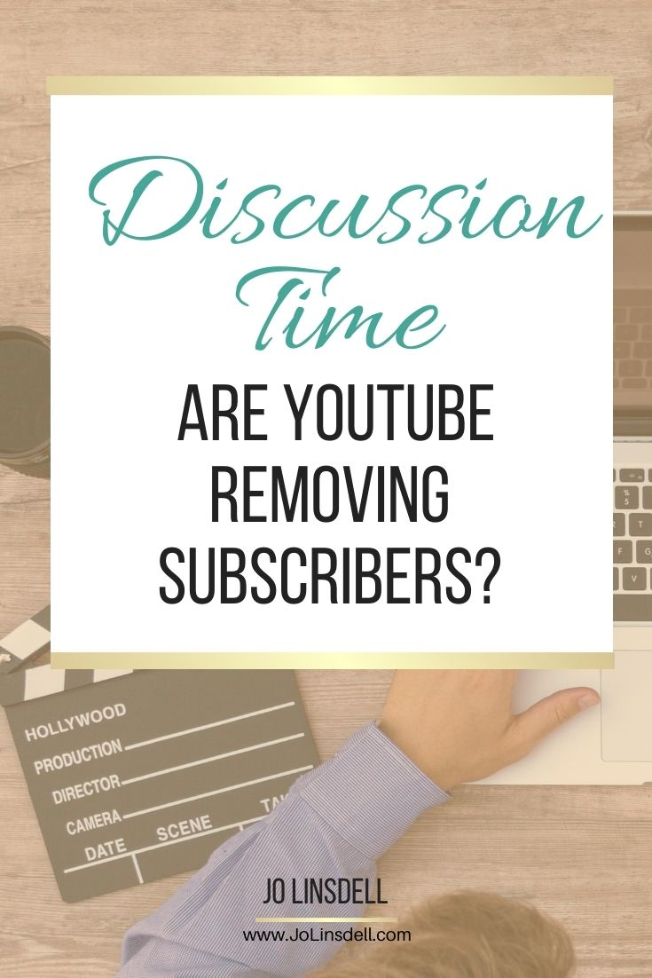 Discussion: Are YouTube Removing Subscribers?