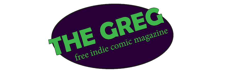 The Greg, A Free Indie Comic Magazine