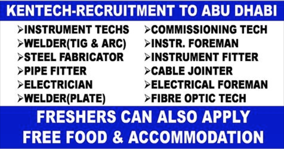 Kentech Urgent Recruitment To Abu Dhabi Apply Now