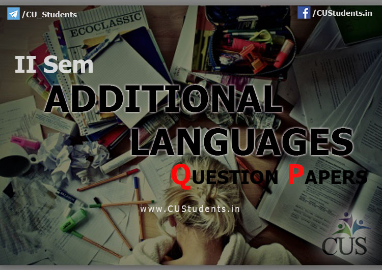 Common Course - II Sem Additional Languages  - Previous Question Papers