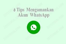 6 Cara Mengamankan Akun WhatsApp dari Pembajakan