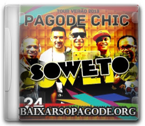 CD Soweto - Ao Vivo Pagode Chic (25.08.13)