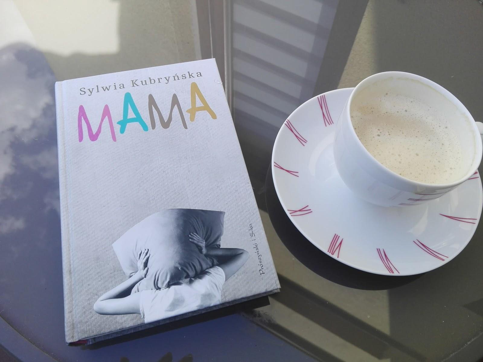 Mama Sylwii Kubryńskiej - recenzja