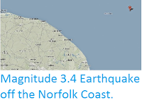 http://sciencythoughts.blogspot.co.uk/2014/05/magnitude-34-earthquake-off-norfolk.html